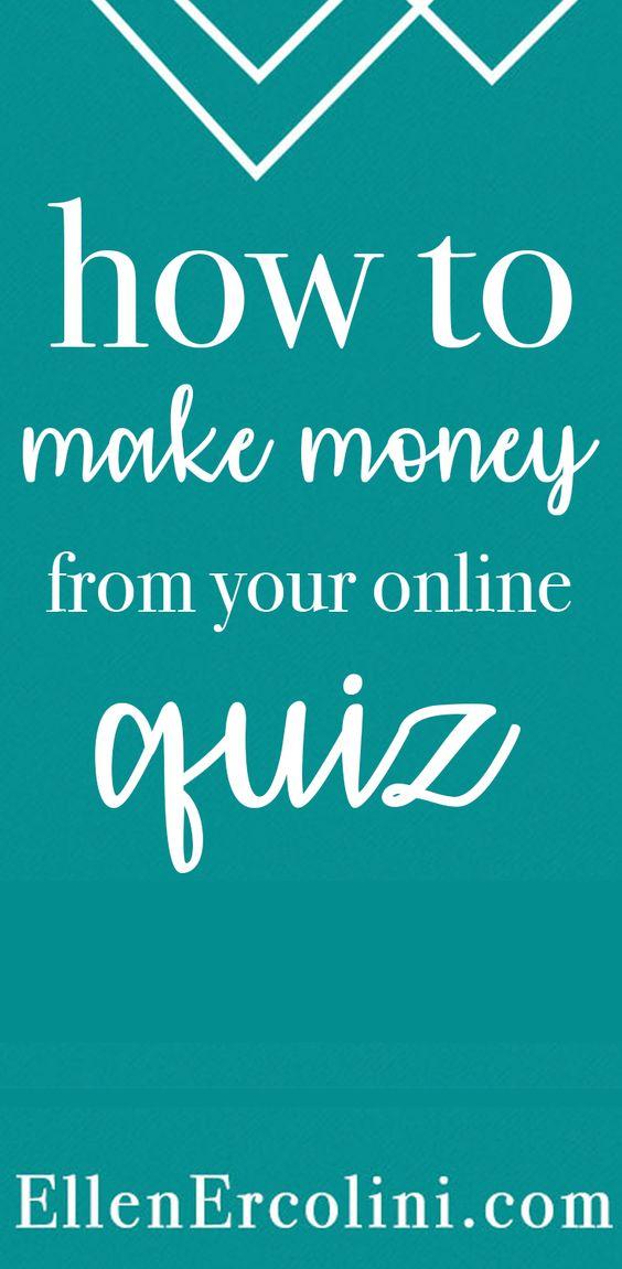 How To Make Money From Your Online Quiz | Ellen Ercolini